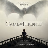 Play & Download Game Of Thrones (Music from the HBO® Series) Season 5 by Ramin Djawadi | Napster