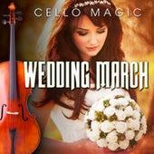Wedding March by Cello Magic