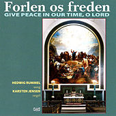 Forlen os freden: Give Peace in Our Time, O Lord by Various Artists