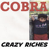Play & Download Crazy Riches by Cobra | Napster