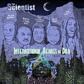 The Scientist International Heroes Dub by Scientist