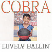 Play & Download Lovely Ballin' by Cobra | Napster
