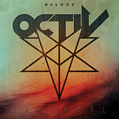 Play & Download INFERNAL (Deluxe Edition) by Octiv | Napster
