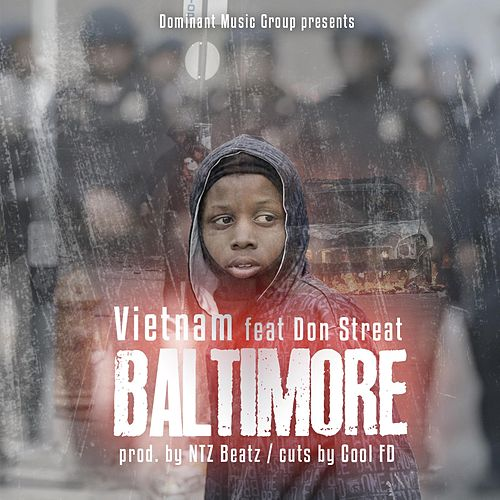 Baltimore (feat. Don Streat) by VietNam