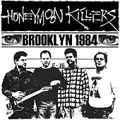 Play & Download Brooklyn 1984 by Honeymoon Killers | Napster