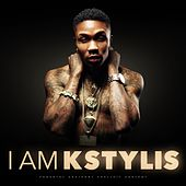 Play & Download I Am Kstylis by Kstylis | Napster