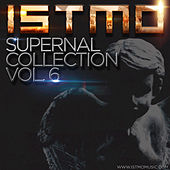 Istmo Supernal Collection Vol. 6 by Various Artists