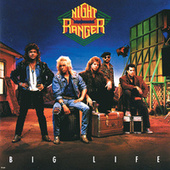 Big Life by Night Ranger