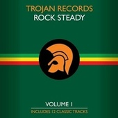 Play & Download The Best of Trojan Rock Steady, Vol. 1 by Various Artists | Napster