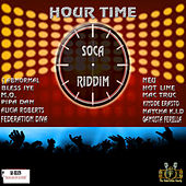 Hour Time Soca Riddim by Various Artists