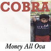 Play & Download Money All Ova by Cobra | Napster