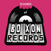 Sounds of Boxon Records by Various Artists
