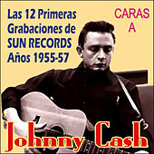 Play & Download 12 Grabaciones de Sun Records Años 1955-57 - Caras A by Johnny Cash | Napster