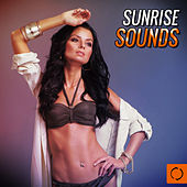 Sunrise Sounds by Various Artists