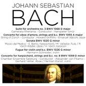 Play & Download Bach: Orchestral Suite No. 3, BWV 1068, Harpsichord Concerto No. 4, BWV 1055, Violin Sonata, BWV 1020, Fugue, BWV 1026 & Harpsichord Concerto, BWV 1059 by Various Artists | Napster