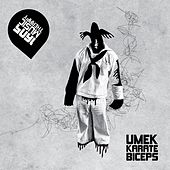 Karate Biceps by Umek