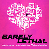 Barely Lethal (Original Motion Picture Soundtrack) von Mateo Messina