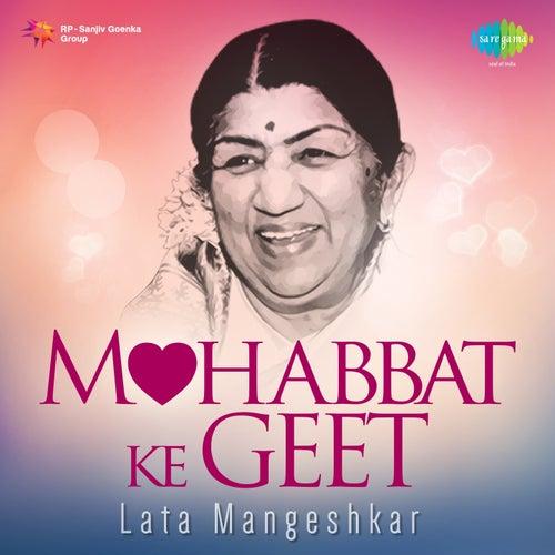 Play & Download Mohobbat Ke Geet - Lata Mangeshkar by Lata Mangeshkar | Napster