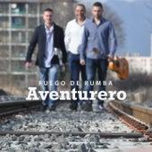 Play & Download Aventurero by Fuego de Rumba | Napster
