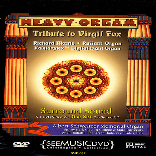 Play & Download Heavy Organ: Tribute To Virgil Fox by Richard Morris | Napster