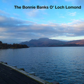 Play & Download The Bonnie Banks O' Loch Lomond by Various Artists | Napster