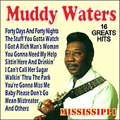 Play & Download Muddy Waters - 16 Greatest Hits by Muddy Waters | Napster