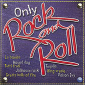 Play & Download Only Rock and Roll by The Rockin' Rebels | Napster