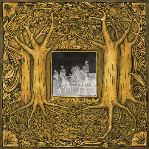 Play & Download Under Branch & Thorn & Tree by Samantha Crain | Napster
