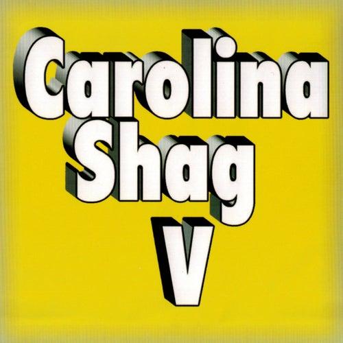 Carolina Shag, Vol. V by Various Artists