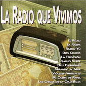 Play & Download La Radio Que Vivimos by Various Artists | Napster
