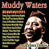 Play & Download Muddy Waters - 16 Grandes Exitos by Muddy Waters | Napster