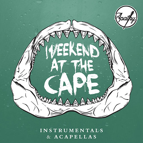 Play & Download Weekend at the Cape (Instrumentals + Acapellas) by Apathy | Napster