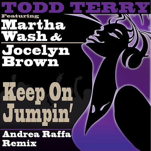 Play & Download Keep on Jumpin' (Andrea Raffa Remix) by Jocelyn Brown | Napster