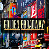 Golden Broadway, Vol. 1 by Various Artists