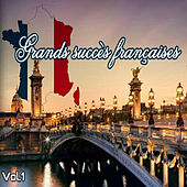 Play & Download Grands succès françaises, Vol. 1 by Various Artists | Napster