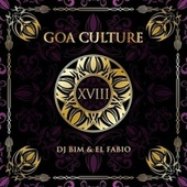 Play & Download Goa Culture, Vol. 18 by Various Artists | Napster