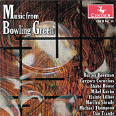 CDCM Computer Music Series, Vol. 38: Music from Bowling Green by Various Artists