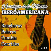 Play & Download Antologia de la Musica Iberoamericana, Vol. 1 by Various Artists | Napster