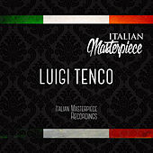 Luigi Tenco - Italian Masterpiece by Luigi Tenco