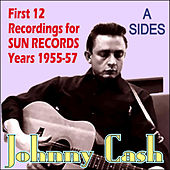 Play & Download 12 Recordings For Sun Records Years 1955-57 - A Sides by Johnny Cash | Napster