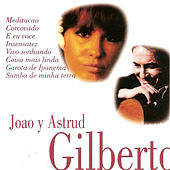 Play & Download Joao y Astrud Gilberto by Various Artists | Napster