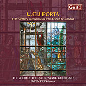 Play & Download Caeli Porta - 17th Century Sacred Music from Lisbon & Granada by Various Artists | Napster