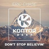 Don't Stop Believin' by Eric Chase