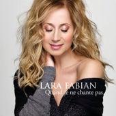 Quand je ne chante pas (Radio Edit) von Lara Fabian