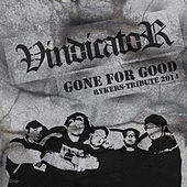Play & Download Rykers-Gone for Good by Vindicator | Napster