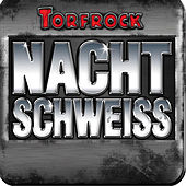 Play & Download Nachtschweiss by Torfrock | Napster