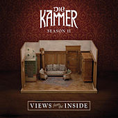 Play & Download Season Ii: Views from the in Side by Die Kammer | Napster