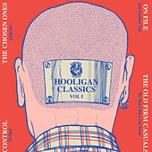 Play & Download Hooligan Classics, Vol. 1 by Various Artists | Napster