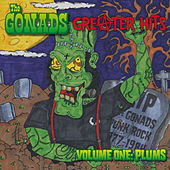 Play & Download Greater Hits: Volume One Plums by The Gonads | Napster