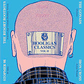 Play & Download Hooligan Classic Vol.2 by Various Artists | Napster